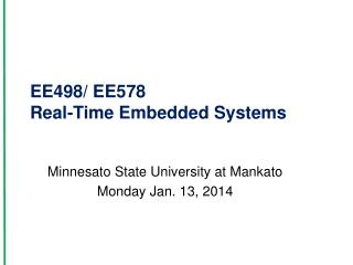 EE498/ EE578  Real-Time Embedded Systems