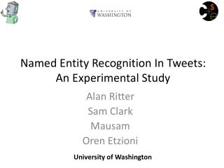 Named Entity Recognition In Tweets:  An Experimental Study