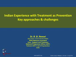 Indian Experience with Treatment as Prevention   Key approaches & challenges