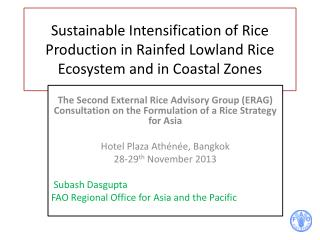 Sustainable Intensification of Rice Production in  Rainfed  Lowland Rice Ecosystem and in Coastal Zones