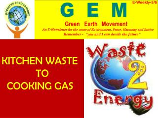 KITCHEN WASTE               TO   COOKING GAS
