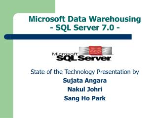 M icrosoft Data Warehousing  - SQL Server 7.0 -