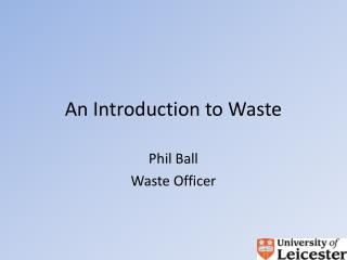 An Introduction to Waste