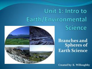 Branches  and Spheres of   Earth  Science
