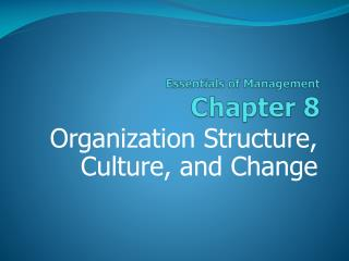 Essentials of Management Chapter  8
