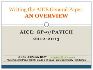 Writing  the AICE  General  Paper: AN OVERVIEW