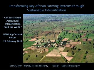 Can  Sustainable Agricultural Intensification Feed the World ? USDA Ag Outlook Forum 23 February 2012