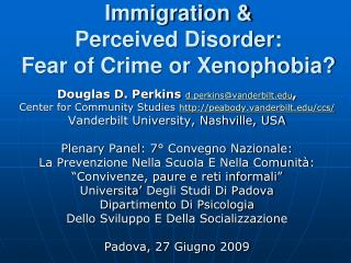 Immigration &  Perceived Disorder: Fear of Crime or Xenophobia?