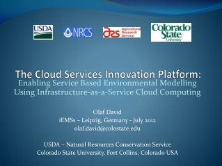 The Cloud  Services Innovation  Platform: