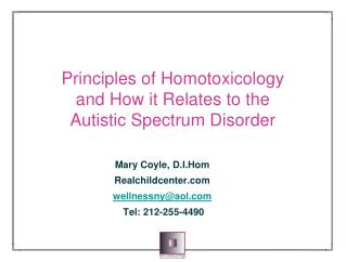 Principles of  Homotoxicology and How it Relates to the Autistic Spectrum Disorder