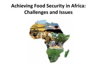 Achieving Food Security in Africa: Challenges and Issues