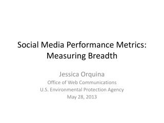Social Media Performance Metrics: Measuring Breadth