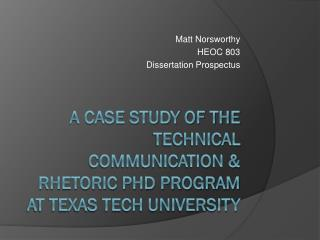 A Case Study of the Technical Communication & Rhetoric PhD Program at Texas Tech University