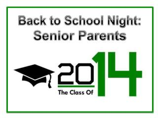 Back to School Night: Senior Parents