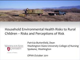 Household  Environmental Health  Risks to Rural Children – Risks and Perceptions of Risk