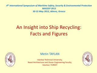 An Insight into Ship Recycling:  Facts  and Figures