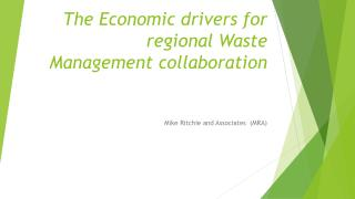 The Economic drivers for regional Waste Management collaboration