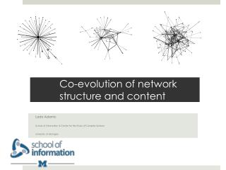 Co-evolution of network structure and content