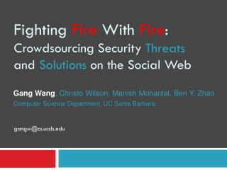 Fighting  Fire  With  Fire : Crowdsourcing Security  Threats  and  Solutions  on the Social Web