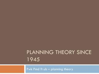 planning theory since 1945
