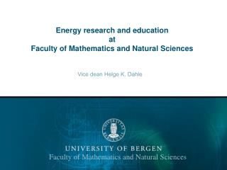 Energy research and education at Faculty of Mathematics and Natural Sciences