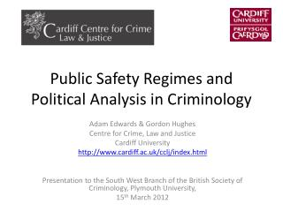 Public Safety Regimes and Political Analysis in Criminology
