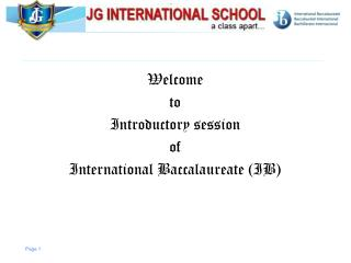 Welcome  to  Introductory session  of  International Baccalaureate (IB)