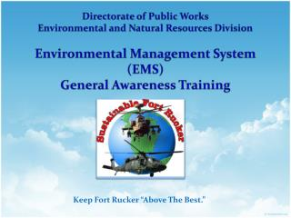 Directorate of Public Works Environmental and Natural Resources Division Environmental Management System (EMS) General A