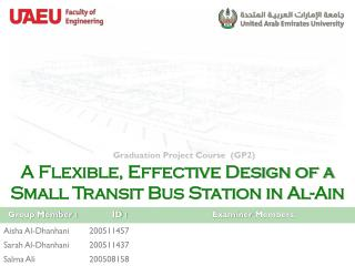 A Flexible, Effective Design of a Small Transit Bus Station in  Al- Ain