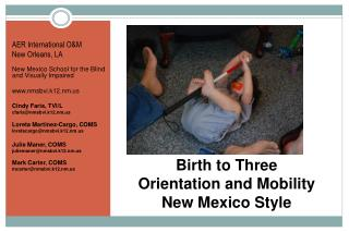 Birth to  Three  Orientation  and Mobility  New  Mexico Style