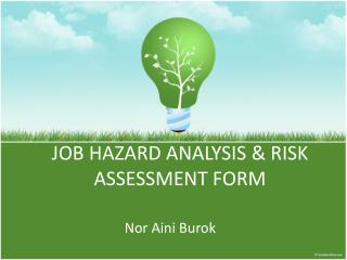 JOB HAZARD ANALYSIS & RISK ASSESSMENT FORM