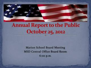 Marion School District Annual Report to the Public October 25, 2012