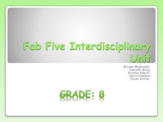 Fab  Five Interdisciplinary Unit