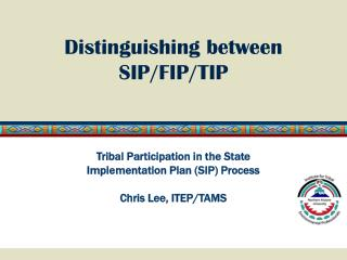 Distinguishing between SIP/FIP/TIP