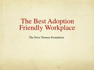 The Best Adoption Friendly Workplace