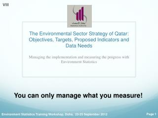The  Environmental Sector Strategy of Qatar: Objectives, Targets,  P roposed Indicators and Data Needs