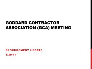 Goddard Contractor Association (GCA) Meeting