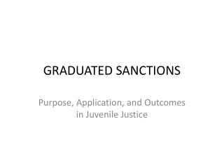 GRADUATED SANCTIONS