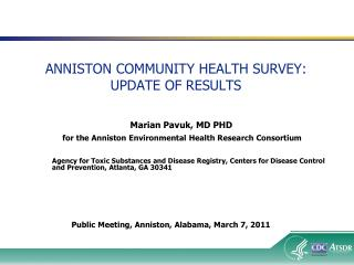 ANNISTON COMMUNITY HEALTH SURVEY:  UPDATE OF RESULTS