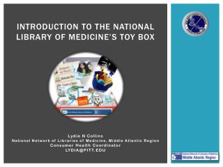 Introduction to the national library of medicine's toy box
