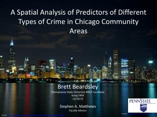 A Spatial Analysis of Predictors of Different Types of Crime in Chicago Community Areas