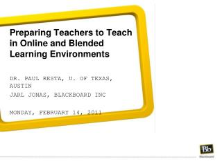 Preparing Teachers to Teach in Online and Blended Learning Environments