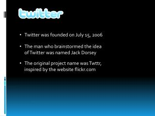 Twitter was founded on July 15, 2006