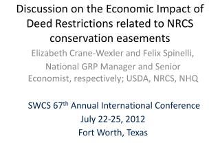 Discussion on the Economic Impact of Deed Restrictions related to NRCS conservation easements