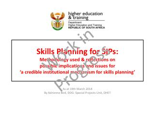 As at 19th March 2014 By Adrienne Bird, DDG: Special Projects Unit, DHET