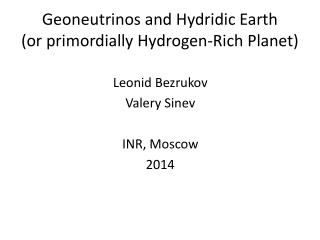 Geoneutrinos and Hydridic Earth (or  primordially Hydrogen-Rich Planet)
