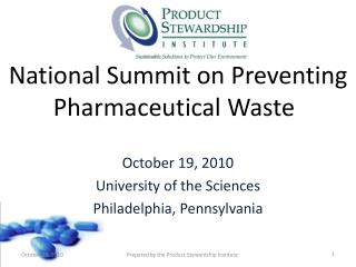 National Summit on Preventing Pharmaceutical Waste