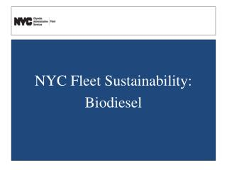 NYC Fleet Sustainability: Biodiesel