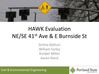 HAWK Evaluation NE/SE 41 st  Ave & E Burnside St
