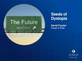 Seeds of Dystopia